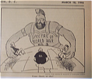 Political Cartoon - March 18, 1946 Early Cold War
