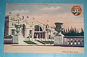 Manufacturers & Oriental Foreign Exhibit Bldg Postcard