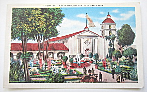 Mission Trails Building Golden Gate Exposition Postcard