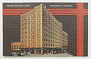Ponce De Leon Hotel, Roanoke, Virginia