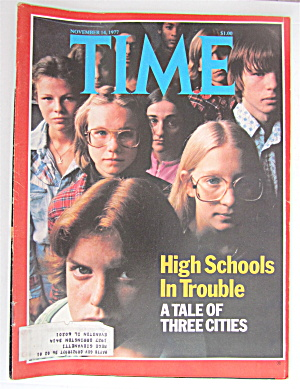 Time Magazine-november 14, 1977-high Schools
