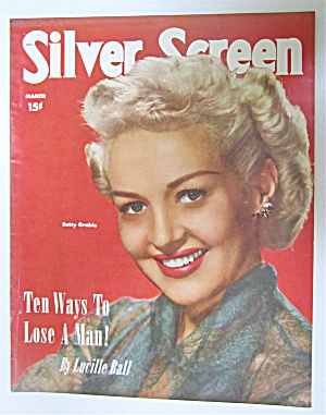 Silver Screen Magazine March 1951 Betty Grable