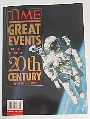 Time Great Events Of The 20th Century 1997