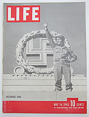 Life Magazine May 14, 1945 Victorious Yank