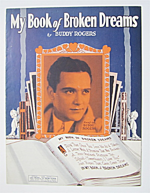 Sheet Music 1929 My Book Of Broken Dreams