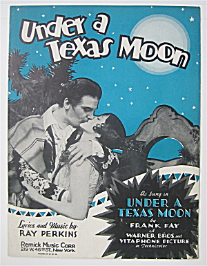 Sheet Music 1929 Under A Texas Moon