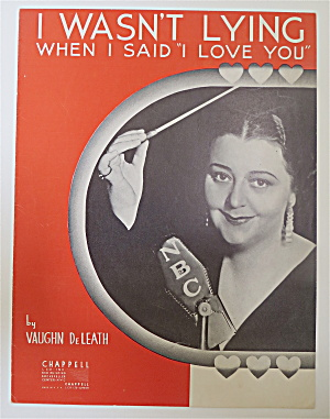 Sheet Music 1936 I Wasn't Lying When I Said I Love You