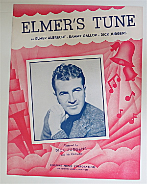 1941 Elmer's Tune Sheet Music With Dick Jurgens