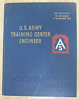 1961 U.s. Army Training Center Engineer Yearbook