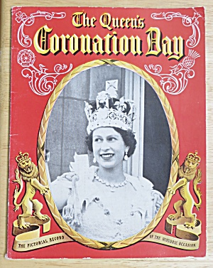 1953 The Queen's Coronation Day Pictorial Record