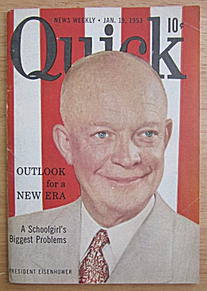 Quick Magazine January 19, 1953 President Eisenhower