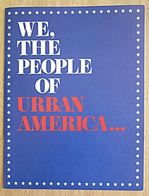 1976 We The People Of Urban America Democrat Program