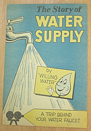 1955 The Story Of Water Supply Booklet