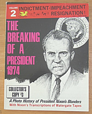 1974 The Breaking Of A President (Vol 2) Collector Copy