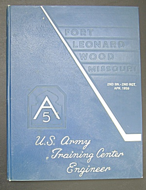 1959 U.s. Army Training Center Engineer Yearbook