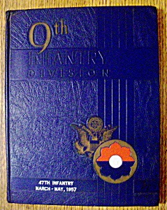 1957 47th Infantry 9th Infantry Division Yearbook