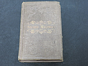 Sacred Melodies Doyer 1856 Conference And Prayer Book