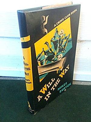 Will In The Way 1st Ed. Miles Burton