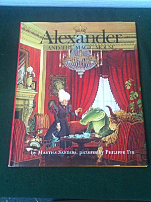 Alexander Magic Mouse Martha Sanders Philippe