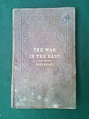 War In The East Horatio Southgate 1855 Book