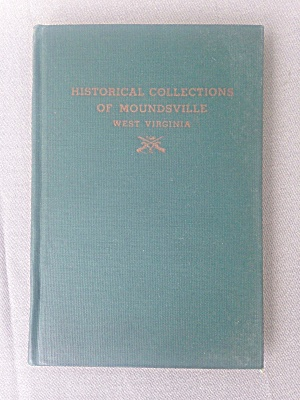 Historical Collection Of Moundsville Wv Book