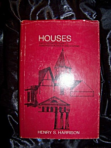 Houses By Henry S. Harrison. Hc With Dj. Stated First Printing.