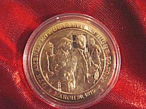 Bronze Coin: 15th. Amendment Guarantees Right To Vote