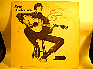 Eric Andersen 'bout Changes &things' 1967 Vinyl Record