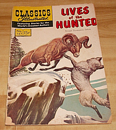 Classics Illustrated: Lives Of The Hunted Comic Book No. 157