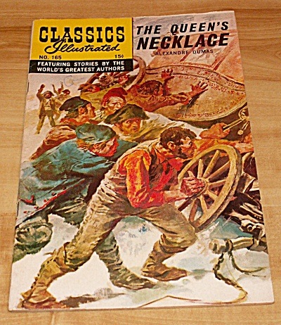 Classics Illustrated: The Queen's Necklace Comic Book No. 165