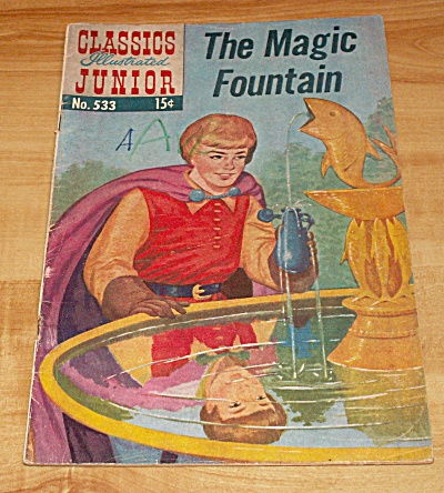 Classics Illustrated Junior: The Magic Fountain Comic Book No. 533