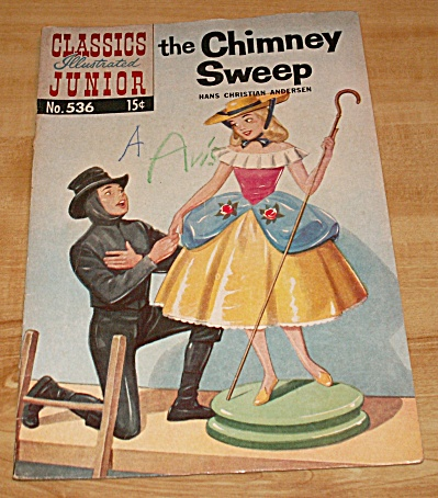 Classics Illustrated Junior: The Chimney Sweep Comic Book No. 536
