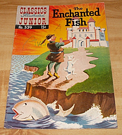 Classics Illustrated Jr. The Enchanted Fish Comic Book No. 539 1st Ed