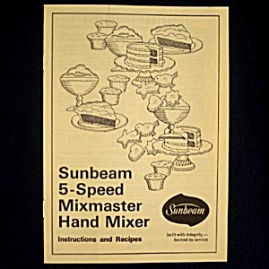 1974 Sunbeam Mixmaster Hand Mixer Instruction Recipe Booklet