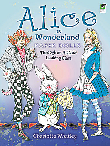 Alice In Wonderland Paper Dolls By Charlotte Whatley