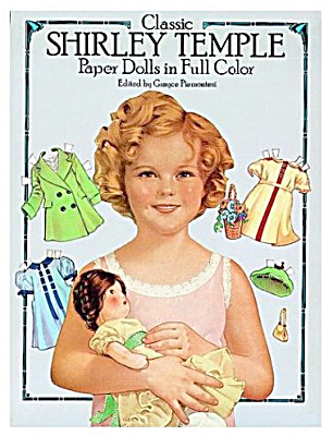Classic Shirley Temple Paper Dolls In Full Color, Dover