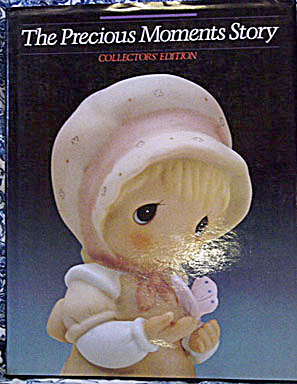The Precious Moments Story: Collectors Edition Book, 1986