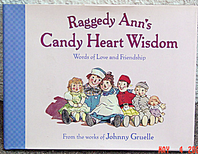 Raggedy Ann's Candy Heart Wisdom, Hard Cover Book 1999