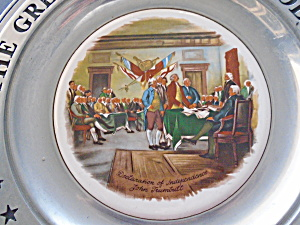 The Great American Revolution Declaration Indpendence Pewter Plate