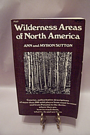 Wilderness Areas Of North America