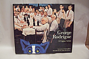 George Rodrigue - A Cajun Artist