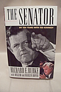 The Senator - My Ten Years With Ted Kennedy