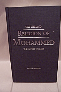 The Life And Religion Of Mohammed