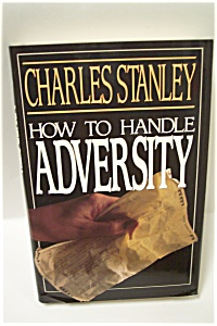 How To Handle Adversity