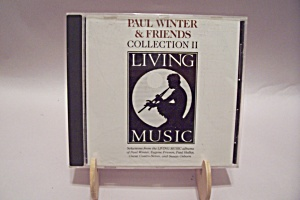 Paul Winter & Friends Collection Ii Living Music