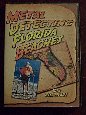 Metal Detecting Florida Beaches With Bill Myers