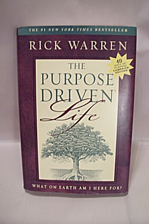 The Purpose Driven Life