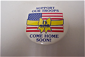Gulf War Support Our Troops Come Home Soon Pin