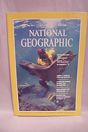 National Geographic Magazine, Vol. 168, No. 1, Jul 1985