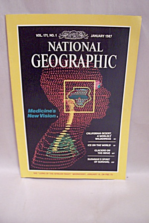 National Geographic Magazine, Vol. 171, No. 1, Jan 1987